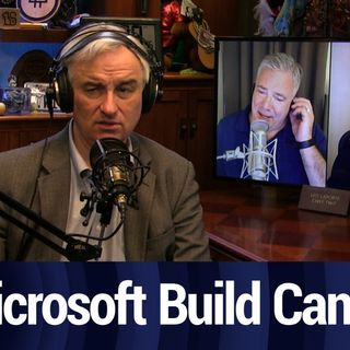 Microsoft Build Canceled | TWiT Bits