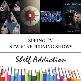 Ep 84: Spring TV - New & Returning Shows | Pop Culture Sunday