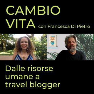 Francesca Di Pietro, dalle risorse umane a travel blogger