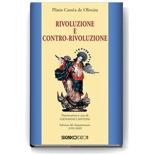 48 - Rivoluzione e Contro-rivoluzione