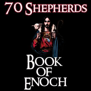 70 Shepherds Prophecy in the Book of Enoch