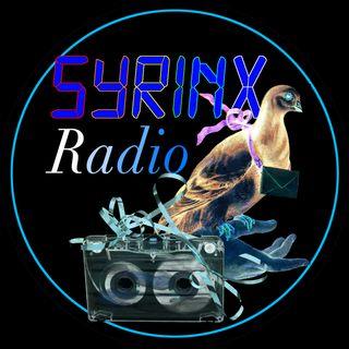 SYRINX-RADIO ep.#4 April 2021