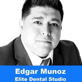 Edgar Muñoz - S2 E18 Dental Today Podcast - #labmediatv #dentaltodaypodcast #dentaltoday