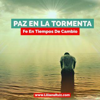PAZ EN LA TORMENTA -Fe En Tiempos De Cambio-