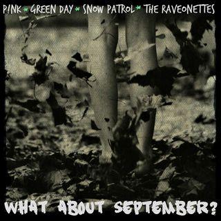 Kill_mR_DJ - What About September (P!nk VS Green Day VS Snow Patrol VS Raveonettes )