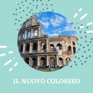Un nuovo Colosseo