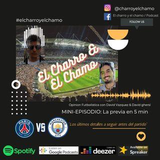 La previa en 5 minutos- PSG VS Manchester City