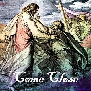 COME CLOSE - pt1 - Come Close