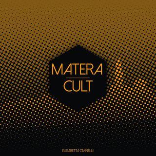 MateraCult terza puntata 09/12/2016