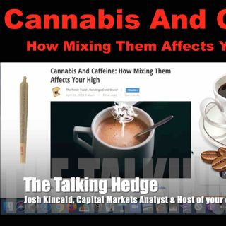 Cannabis & Coffee How Mixing Them Affects Your High