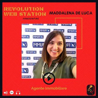 INTERVISTA MADDALENA DE LUCA - AGENTE IMMOBILIARE