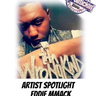 Artist Spotlight - Eddie MMack | @EddieMack59
