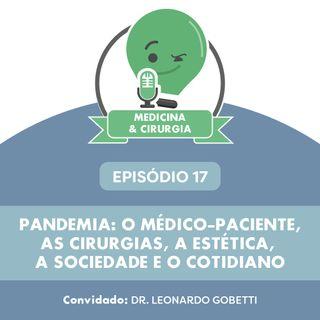 17 - Pandemia: o médico-paciente, as cirurgias, a estética, a sociedade e o cotidiano