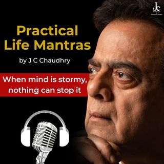 When Mind is Stormy, Nothing Can Stop it | Motivation for Students by J C Chaudhry