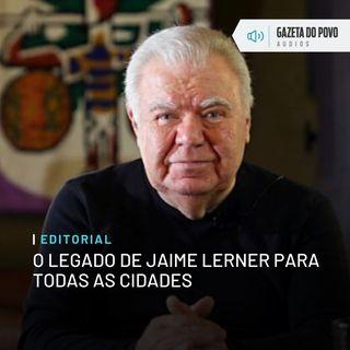 Editorial: O legado de Jaime Lerner para todas as cidades