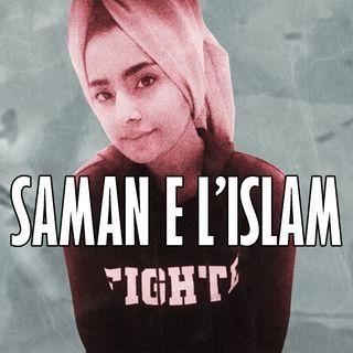 Il Caso Saman Abbas e la Questione Islamica