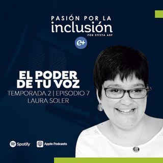 T2 E7 El poder de tu voz - Laura Soler