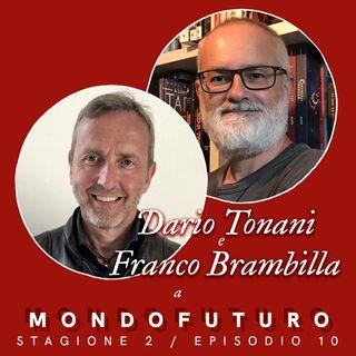 S02E10: Dario Tonani, Franco Brambilla e l'universo di Mondo9