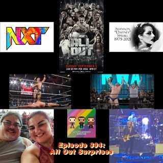 Episode 394: All Out Surprises (Special Guests: Jon Parker & Mandy Reilly)