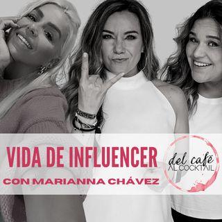 La vida de Influencer, Invitada Marianna Chávez
