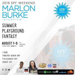 SPF Weekend 2019 Marlon Burke Interview