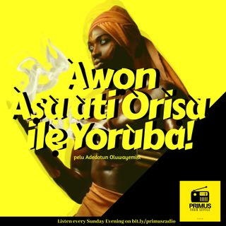 Asa ati Orisa ile Yoruba 4