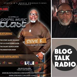 Stevie B's Acappella Gospel Music Blast - (Episode 98)