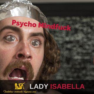 Psycho Mindfuck - Hörprobe - erotische Hypnose by Lady Isabella