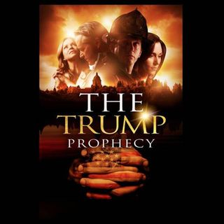 Episode 55:  'The Trump Prophecy' Hits Theaters October 2nd and 4th