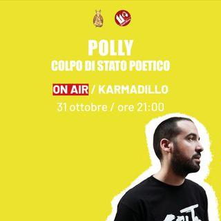 Polly & Colpo di Stato Poetico: conscious rap che fa riflettere - Karmadillo - s03e04