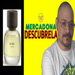 Perfume Ikiru Mercadona