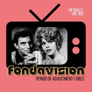 Fondavision: Period of Adjustment (1962)