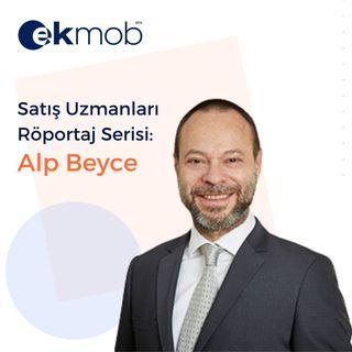 Satış Uzmanları  Röportaj Serisi:  Alp Beyce