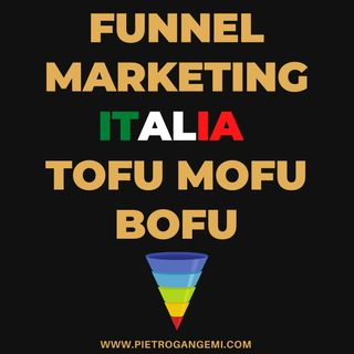 Funnel Marketing Italia - Tofu Mofu Bofu