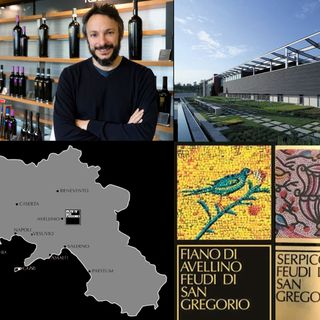 Ep 337: Feudi di San Gregorio and the Unrivaled Wines of Campania, Italy