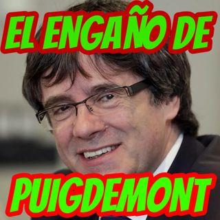 EL ENGAÑO DE PUIGDEMONT