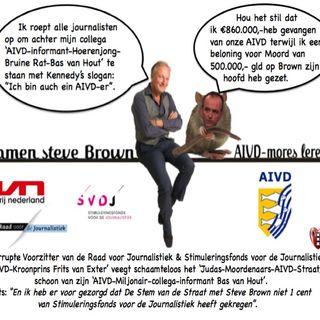 Steve Brown heeft een afspraak bij AIVD om zijn klacht tegen Informant Bas van Hout toe te lichten en wordt meteen staande gehouden