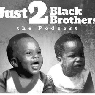 Just 2 Black Brother feat Smokes & Jokes