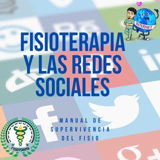 Episodio 6: Fisioterapia y las Redes Sociales