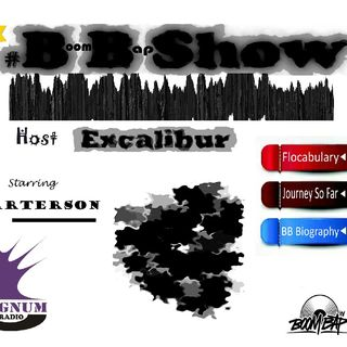 Boom Bap Show : By Excalibur