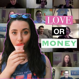 Love or Money Ep. 4