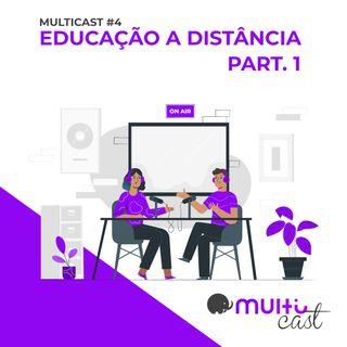Multicast #4 Educação a distância