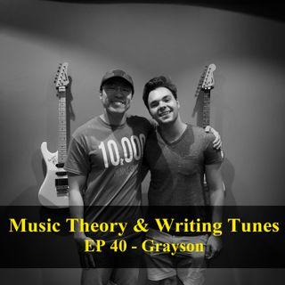 Music Theory & Writing Tunes - Grayson