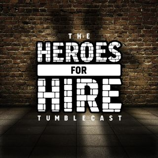 Heroes for Hire Tumblecast