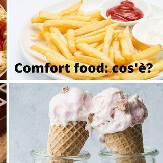 Comfort food: cos'è?
