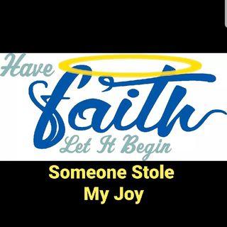Someone Stole My Joy