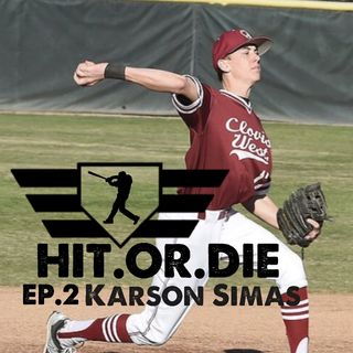 "HIT.OR.DIE EP.2 ""Karson Simas"""