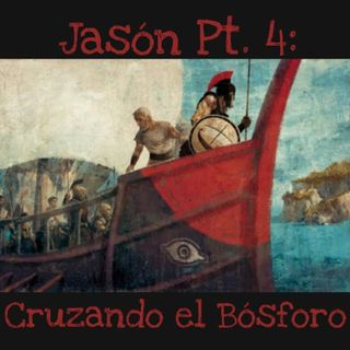 Jasón Pt. 4: Cruzando el Bósforo