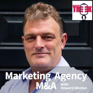 Ep 10: Marketing agency M&A