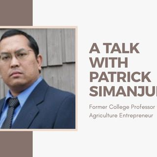 [ HTJ Podcast ] Interview with Patrick - Former College Professor turned Agriculture Entrepreneur.